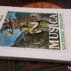 Libros de segunda mano: 1989 - CHRISTOPHER SMALL - MÚSICA. SOCIEDAD. EDUCACIÓN - ALIANZA MÚSICA. Lote 271577328