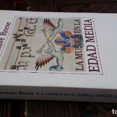 Libros de segunda mano: 1989 - GUSTAVE REESE - LA MÚSICA EN LA EDAD MEDIA - ALIANZA MÚSICA. Lote 273102473