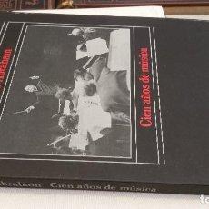 Libros de segunda mano: 1985 - GERALD ABRAHAM - CIEN AÑOS DE MÚSICA - ALIANZA. Lote 273102633