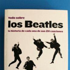Libros de segunda mano: LIBRO TODO SOBRE LOS BEATLES - GUESDON - MARGOTIN - BLUME. Lote 274642128