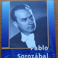 Libros de segunda mano: CATÁLOGOS DE COMPOSITORES SGAE: PABLO SOROZÁBAL.. Lote 274875468
