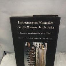 Livres d'occasion: INSTRUMENTOS MUSICALES EN LOS MUSEOS DE URUEÑA. Lote 275456378