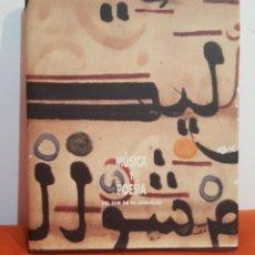 Libros de segunda mano: MÚSICA Y POESÍA DEL SUR DE AL-ANDALUS. Lote 276421413