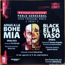 Libri di seconda mano: PABLO SOROZÁBAL: ADIÓS A LA BOHEMIA & BLACK, EL PAYASO. PROGRAMA TEATRO ESPAÑOL, 2006.. Lote 276757108
