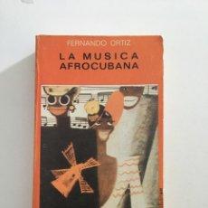 Libros de segunda mano: FERNANDO ORTIZ, LA MÚSICA AFROCUBANA, MADRID 1975 BIBLIOTECA JUCAR. Lote 277185383
