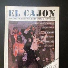 Libros de segunda mano: EL CAJON. ANUARIO DE CARNAVAL PARA CADIZ Y PROVINCIA. ED. EL CAJON. CADIZ, 1992. PAGS: 293. Lote 277643608