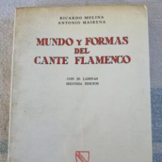 Livres d'occasion: MUNDO Y FORMAS DEL CANTE FLAMENCO RICARDO MOLINA ANTONIO MAIRENA 1971 LIBRERÍA AL-ANDALUS 2ª EDICIÓN. Lote 278220148