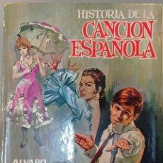 Libros de segunda mano: HISTORIA DE LA CANCIÓN ESPAÑOLA. ÁLVARO RETANA. EDITORIAL TESORO, 1967.. Lote 279402318