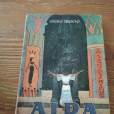 Libros de segunda mano: GUIDO TRENTO. AÍDA. RIGOLETTO Y TOSCA. ENC. PULGA N. 69. Lote 286979238