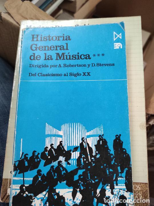 HISTORIA GENERAL DE LA MÚSICA TOMO 3 DEL CLASICISMO AL SIGLO XX EDIT ISTMO AÑO 1983 (Libros de Segunda Mano - Bellas artes, ocio y coleccionismo - Música)