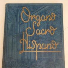 Libros de segunda mano: ÓRGANO SACRO HISPANO , VER DESCRIPCIÓN. Lote 288456673