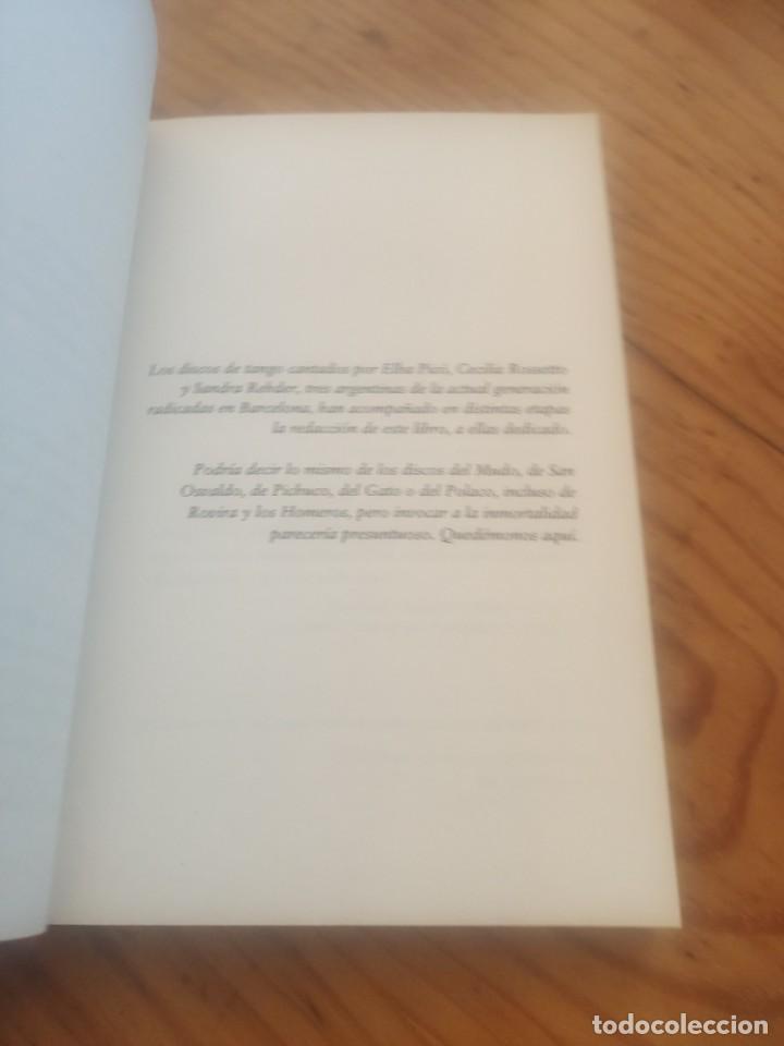 Libros de segunda mano: DE CARLOS GARDEL AL TANGO ELECTRÓNICO. XAVIER FEBRÉS. RBA BOLSILLO. 2008. Dedicatoria autógrafa. - Foto 4 - 288657393