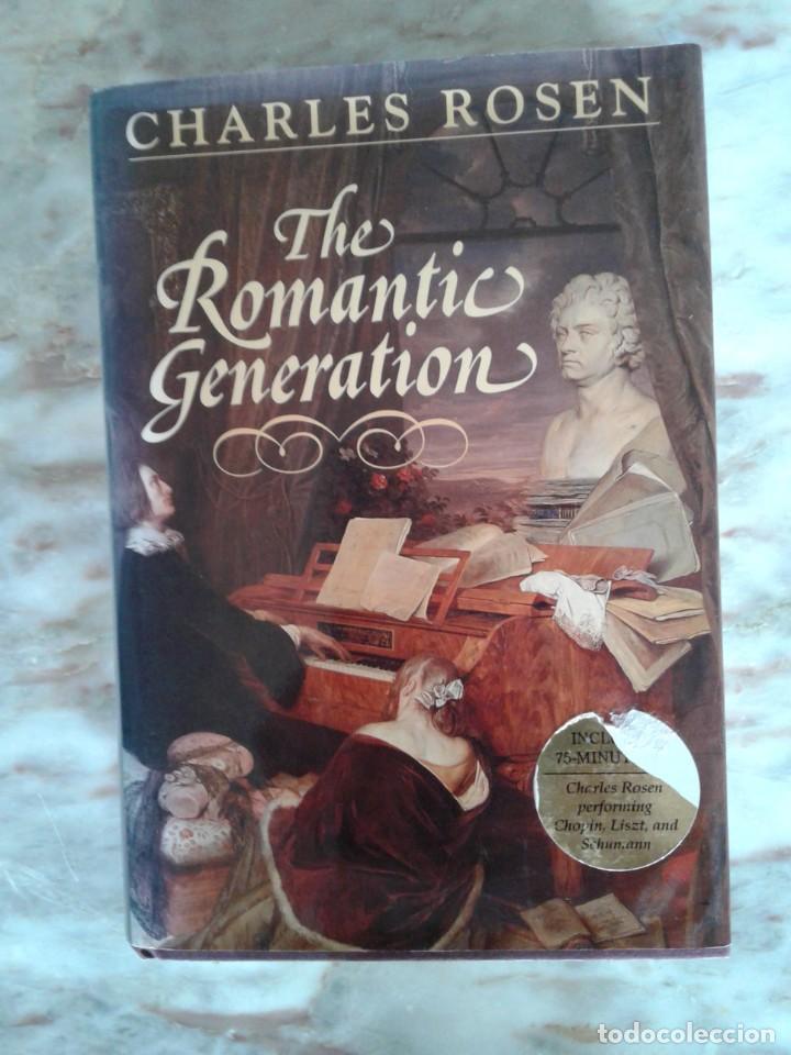 THE ROMANTIC GENERATION - CHARLES ROSEN WITH ORIGINAL CD (Libros de Segunda Mano - Bellas artes, ocio y coleccionismo - Música)