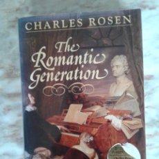 Libros de segunda mano: THE ROMANTIC GENERATION - CHARLES ROSEN WITH ORIGINAL CD. Lote 288659183
