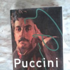 Libros de segunda mano: PUCCINI HIS LIFE AND WORKS - JULIAN BUDDEN TAPA DURA. Lote 288659543