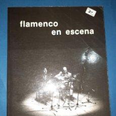 Libros de segunda mano: FLAMENCO EN ESCENA PACO SANCHEZ. Lote 288701908