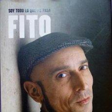Libros de segunda mano: SOY TODO LO QUE ME PASA - ADOLFO FITO CABRALES MATO. Lote 288716163