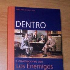 Libros de segunda mano: KIKE TURRÓN, KIKE BABAS - DENTRO. CONVERSACIONES CON LOS ENEMIGOS Y BIOGRAFÍA - ZONA DE OBRAS, 2001. Lote 288718258