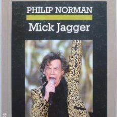 Libros de segunda mano: MICK JAGGER. PHILIP NORMAN.. Lote 289479998