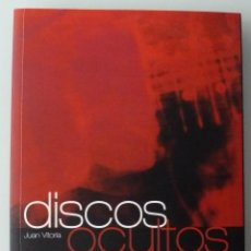 Libros de segunda mano: DISCOS OCULTOS. 350 OBRAS MAESTRAS DE LA MÚSICA CONTEMPORÁNEA. JUAN VITORIA. AVANTPRESS 2006. Lote 289489933