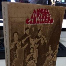Libros de segunda mano: HISTORIA DEL CANTE FLAMENCO - ÁLVAREZ CABALLERO, ÁNGEL. Lote 289503473