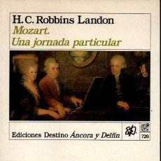 Libros de segunda mano: MOZART. UNA JORNADA PARTICULAR. - ROBBINS LANDON, H. C.. Lote 290051903