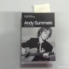 Libri di seconda mano: ANDY SUMMERS : EL TREN QUE NO PERDÍ - THE EDGE - CARLOS ABREU - 1ª ED. 2007 GLOBAL RHYTHM. Lote 293753013