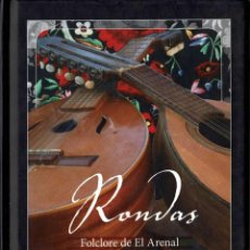 Libros de segunda mano: RONDAS. FOLCLORE DE EL ARENAL. LIBRO + DVD. Lote 295990778