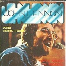Libros de segunda mano: JHON LENNON. VIDA Y MUERTE DEL PROFETA BEATLE. JORDI SIERRA I FABRA. Lote 296036208