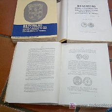 Libros de segunda mano: DESCRIÇAO GERAL E HISTÓRICA DAS MOEDAS CUNHADAS EN NOME DOS REIS REGENTES........ OPORTO 1964 3VOLS.. Lote 23447985