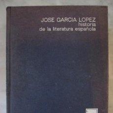 Libros de segunda mano: HISTORIA DE LA LITERATURA ESPAÑOLA, POR JOSE GARCIA LOPEZ. Lote 26316505