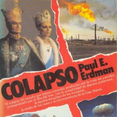 Libros de segunda mano: UXL COLAPSO. PAUL E. ERDMAN / NOVELA SUSPENSE INTRIGA SEXO DINERO HISTORIA IRAN SHA PERSIA PETROLEO . Lote 27423556