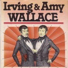 Libros de segunda mano: LOS SIAMESES. IRVING & AMY WALLACE. LA VERDADERA HISTORIA DE LOS HERMANOS SIAMESES. GRIJALBO.. Lote 27409747