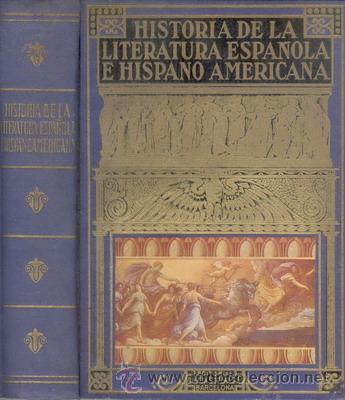 HISTORIA DE LA LITERATURA ESPAÑOLA E HISPANO AMERICANA (Libros de Segunda Mano (posteriores a 1936) - Literatura - Narrativa - Novela Histórica)