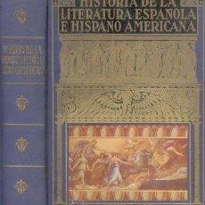 Libros de segunda mano: HISTORIA DE LA LITERATURA ESPAÑOLA E HISPANO AMERICANA. Lote 27215282