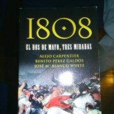 Libros de segunda mano: M69 LIBRO 1808EL DOS DE MAYO, TRES MIRADAS. Lote 10491273