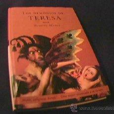 Libros de segunda mano: LOS DEMONIOS DE TERESA. BEATRIZ MONCO. NOVELA HISTORICA. EDIT. MARTINEZ ROCA, 2001.. Lote 11413481