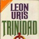 Libros de segunda mano: TRINIDAD POR LEON URIS. Lote 26809558
