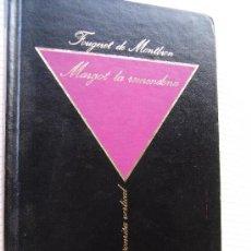 Libros de segunda mano: MARGOT LA REMENDONA (HISTORIA DE UNA PROSTITUTA). FOUGERET DE MONTBRON. Lote 26318388