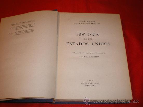 HISTORIA DE LOS ESTADOS UNIDOS. ANDRE MAUROIS (Libros de Segunda Mano (posteriores a 1936) - Literatura - Narrativa - Novela Histórica)