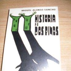 Libros de segunda mano: HISTORIA DE DOS PINOS. MIGUEL ALONSO SANCHO. 1970. EDITORIAL: EDICIONES CASTILLA.. Lote 27477178