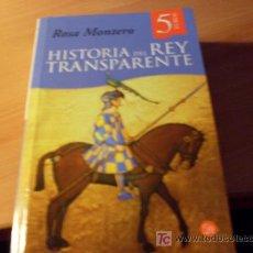 Libros de segunda mano: HISTORIA DEL REY TRANSPARENTE ( ROSA MONTERO ). Lote 16282158