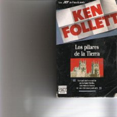 Libros de segunda mano: LOS PILARES DE LA TIERRA - KEN FOLLETT -. Lote 16372222