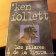 Libros de segunda mano: LOS PILARES DE LA TIERRA ( KEN FOLLETT ) 1ª EDICION 1999 PLAZA & JANES. Lote 16408881