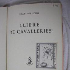 Libros de segunda mano: LLIBRE DE CAVALLERIES. JOAN PERUCHO. Lote 16404961