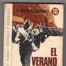 Libros de segunda mano: EL VERANO DEL 36 POR XAVIER COSTA CLAVELL. EDITORIAL BRUGUERA 1ª ED. AGOSTO 1976. Lote 17051421