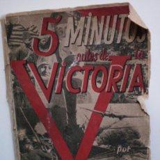 Libros de segunda mano: 5 MINUTOS ANTES DE LA VICTORIA FINAL. Lote 27285194