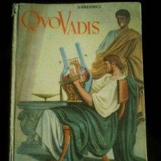 Libros de segunda mano: QUO VADIS NOVELA HISTORICA POR ENRIQUE SIENKIEWICZ 1950. Lote 20650852
