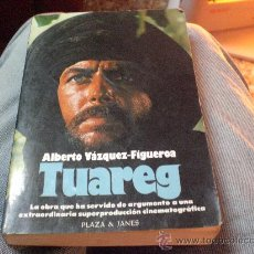 Libros de segunda mano: TUAREG DE ALBERTO VAZQUEZ FIGUEROA.-. Lote 24058401