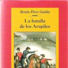 Libros de segunda mano: BENITO PEREZ GALDOS - LA BATALLA DE LOS ARAPILES ** CIRCULO 1996. Lote 19422877